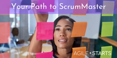 Agile Starts: Your Path to ScrumMaster (2-Day Training) tickets