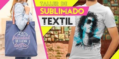 Taller Sublimado Textil. Momentos Creativos octubre 2019 entradas
