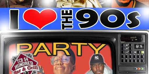 I LOVE THE 90'S OLD SCHOOL PARTY