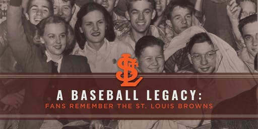A Baseball Legacy: Fans Remember the St. Louis Browns Premiere Screening