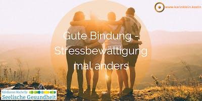 Gute Bindung - Stressbewältigung mal anders