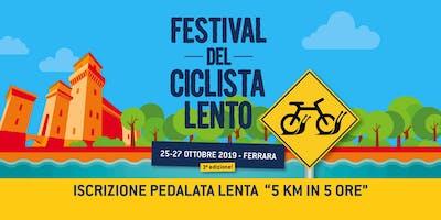 5 km in 5 ore - Festival del Ciclista Lento 2019