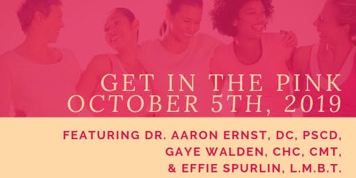 Get in the Pink: Holistic Breast Health Seminar