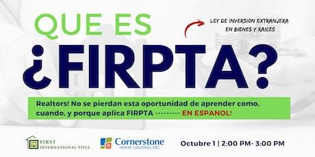 Que es FIRPTA? Clase en Espanol tickets