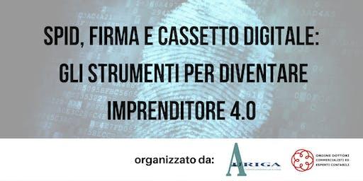 SPID, Firma e Cassetto Digitale:  gli strumenti per l'imprenditore  4.0