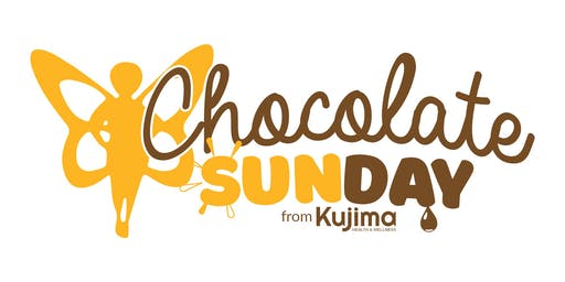 Kujima Health presents: Chocolate Sunday