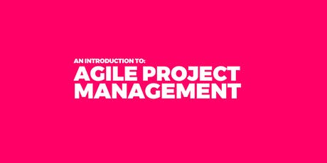 An Introduction to Agile Project Management tickets