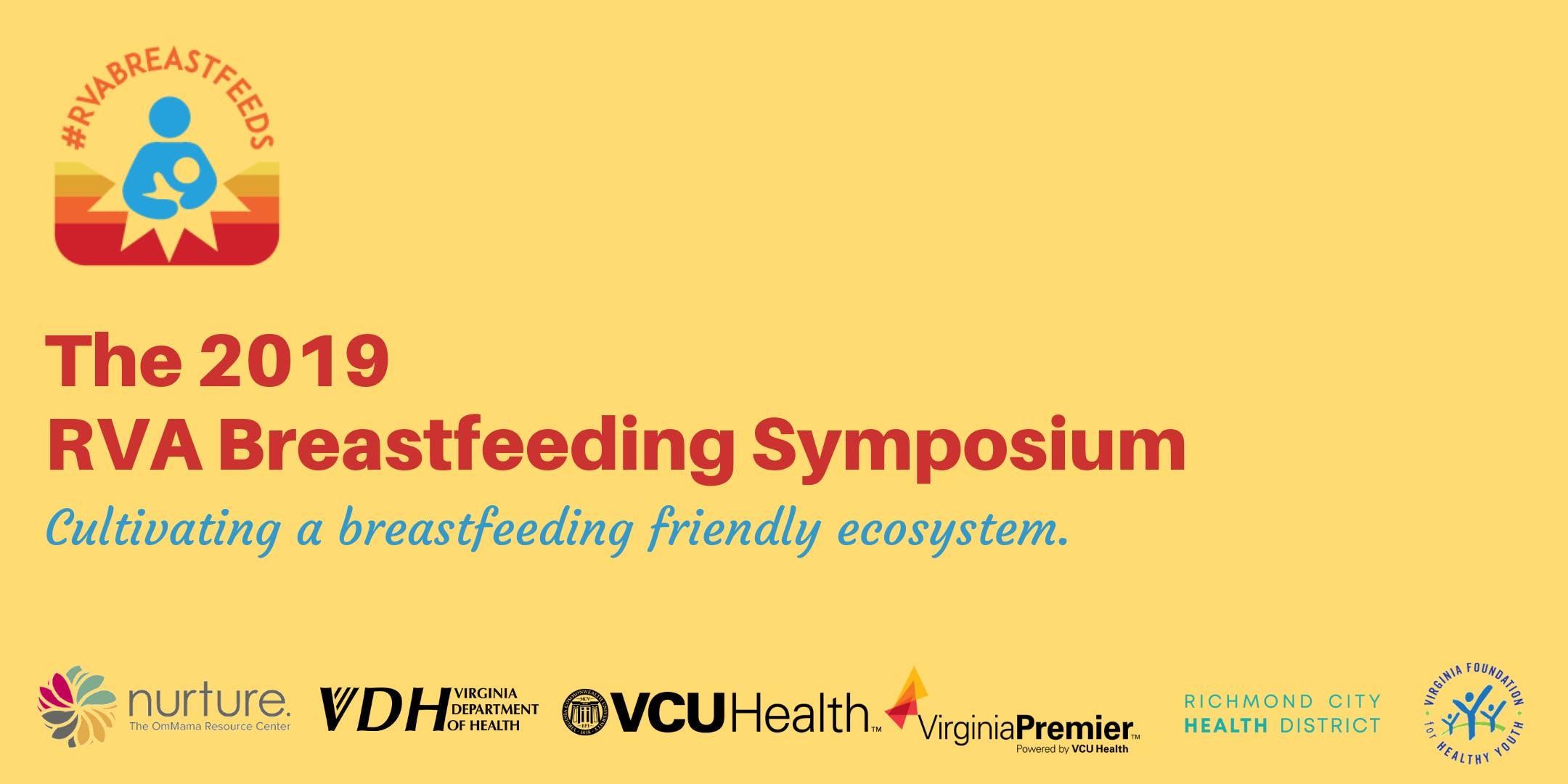 The 2019 RVA Breastfeeding Symposium