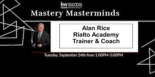 Mastery Masterminds w/ Alan Rice