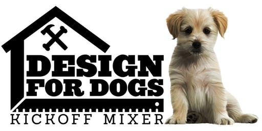 6TH ANNUAL DESIGN FOR DOGS KICKOFF MIXER