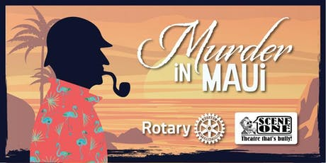 Murder In Maui-Murder Mystery Fundraiser tickets