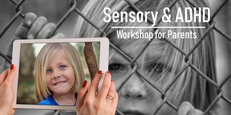 Sensory and ADHD Workshop for Parents tickets