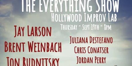 The Everything Show - with Jay Larson, Jon Rudnitsky & SPECIAL GUEST! tickets