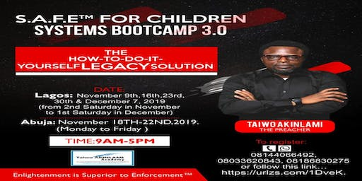 S.A.F.E for Children Systems Boot Camp 3.0. Lagos Edition (Investment:N120,000)