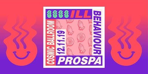Ill Behaviour presents Prospa