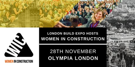 Women in Construction Exclusive Panel Discussion & Networking Event | London Build 2019 tickets