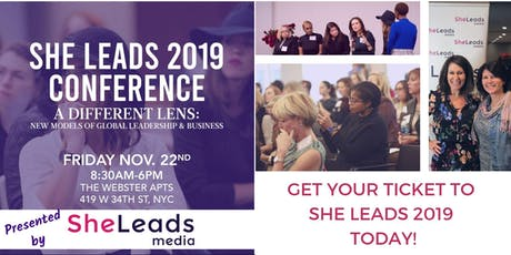 She Leads 2019 NYC: Leadership and Entrepreneurship Conference for Women tickets