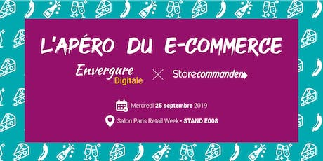 Apéro e-commerce Paris Retail Week tickets