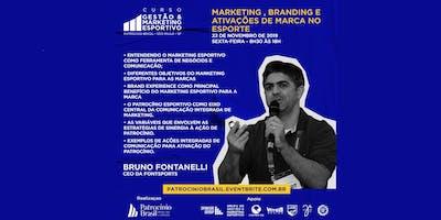 Marketing , Branding e Ativações de marca no Esporte