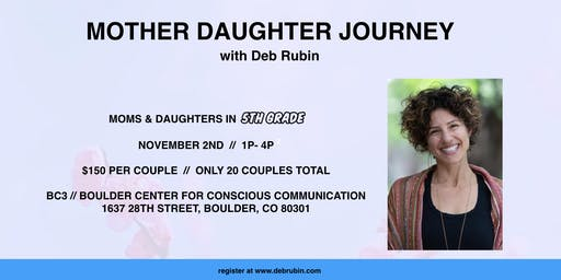Mother Daughter Journey with Deb Rubin // 5th Graders