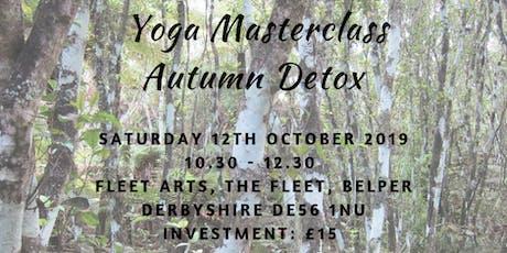 Autumn Detox - Yoga Masterclass tickets