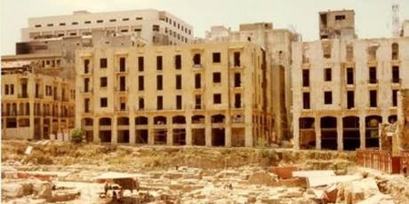 Archaeology & memories of a city: urban development of post-conflict Beirut tickets