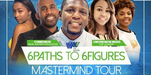 6 Paths To 6 Figures: Mastermind Tour