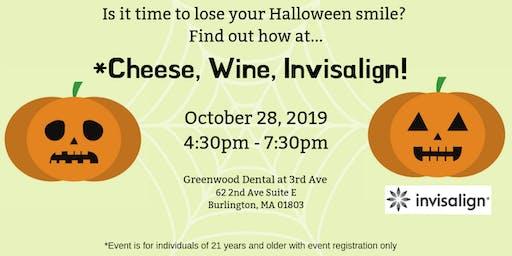 Cheese, Wine, Invisalign!