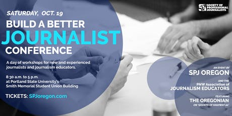 2019 Build a Better Journalist Conference tickets