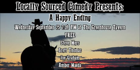 Locally Sourced Comedy: A Happy Ending tickets