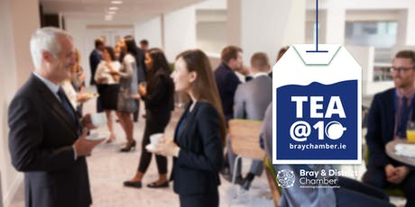 Tea @10 - A Business Networking Event on Friday, October 4th 2019 tickets