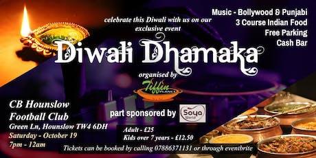 Diwali Dhamaka - Celebrate Diwali like there's no tomorrow tickets