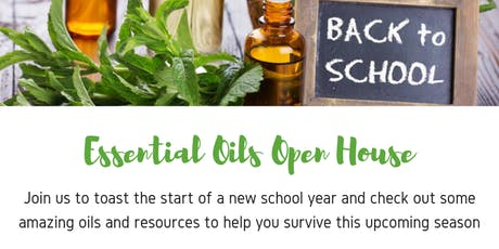 Back To School Essential Oils Open House tickets