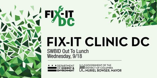 """DOEE Fix-It Clinic at SW BID """"Out To Lunch"""""""