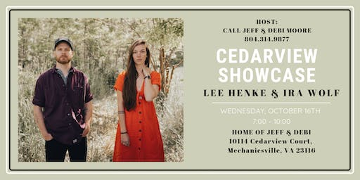 Cedarview Showcase - with Lee Henke & Ira Wolf