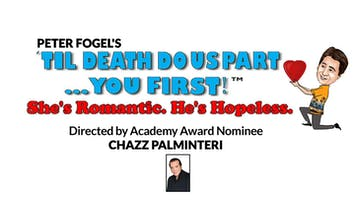 "Peter Fogel's ""Til Death Do Us Part... You First!"""