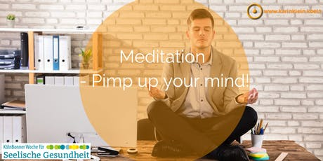 Meditation - Pimp up your mind! Tickets