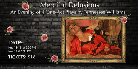 Merciful Delusions: An Evening of One Act Plays by Tennessee Williams  tickets