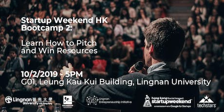 Startup Weekend HK Bootcamp 2: Learn How to Pitch and Win Resources tickets