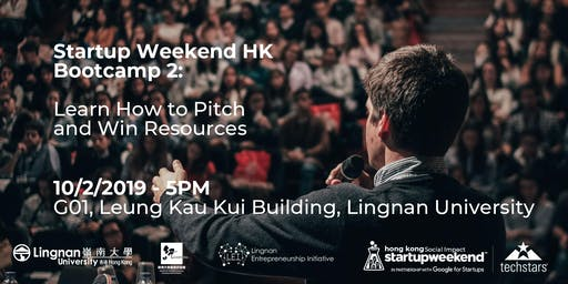 Startup Weekend HK Bootcamp 2: Learn How to Pitch and Win Resources