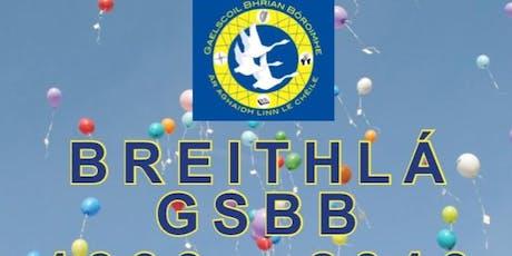 Gaelscoil Bhrian Bóroimhe Breithlá tickets