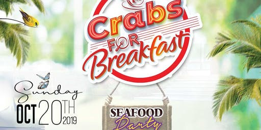 CRABS FOR BREAKFAST (SEAFOOD BREAKFAST PARTY)