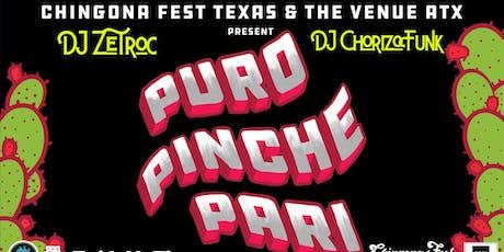 Puro Pinche Pari: DJ Zetroc y DJ Chorizo Funk tickets