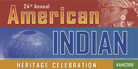24th Annual American Indian Heritage Celebration tickets