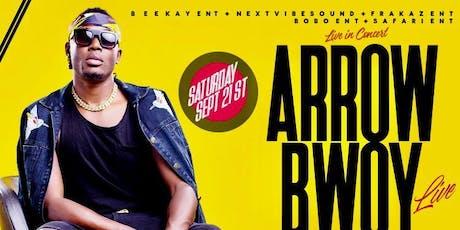 ARROW BWOY LIVE IN HOUSTON tickets