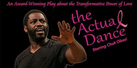 The Actual Dance, with Chuk Obasi  tickets