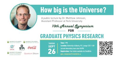 """How Big Is the Universe?"" A Public Talk by Prof. Matthew Johnson (YorkU)"