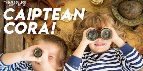CAIPTEAN CORA   - Dràma le pùpaidean /Puppet show for P1-P4 tickets
