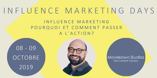 Influence Marketing  2 Days --- 08 & 09 Octobre