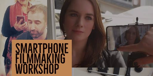 DUBSMARTFF SMARTPHONE FILMMAKING WORKSHOP